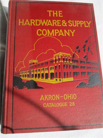 "Antique Rare 1928 Akron "" The Hardware & Supply Company""  Catalogue"