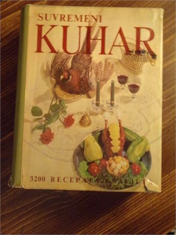 "Suvremeni Kuhar - Croatian Cookbook, ""Contemporary Chef"" 3200 Recipes"