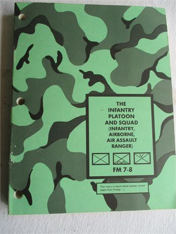 Vintage  US Dept of ARMY The Infantry Platoon Squad FM 7-8 Field Manual