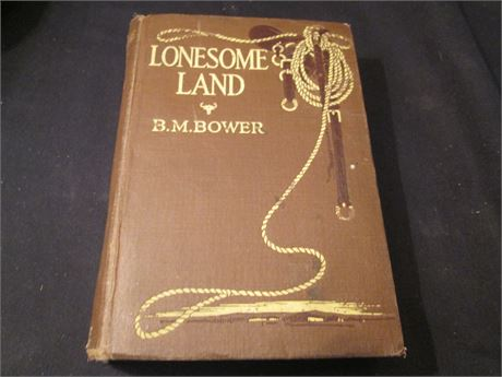 """Antique 1912 """"Lonesome Land"""" Bill Bower Book"""