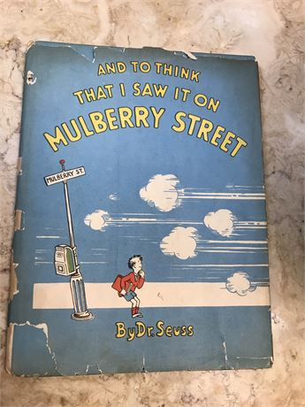 Dr. Seuss 1st edition  And To Think That I Saw It On Mulberry Street