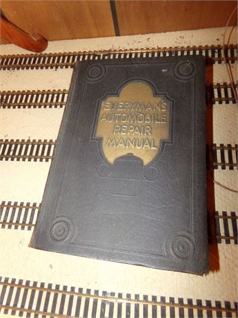 Everyman's Automobile Repair Manual from 1930